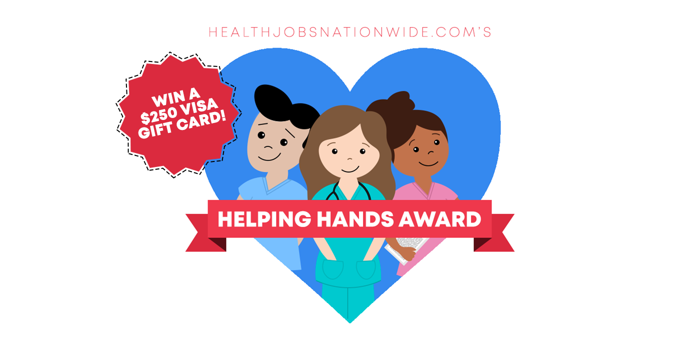 Enter to Win The HJN Helping Hands Award for Nurses!