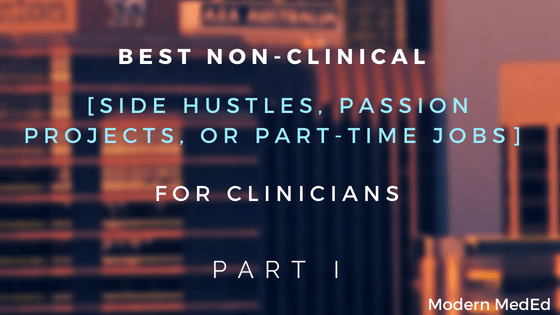 Best Non-Clinical Side Hustles Any Clinician Can Start (Without Quitting their Day Job) – Part 1