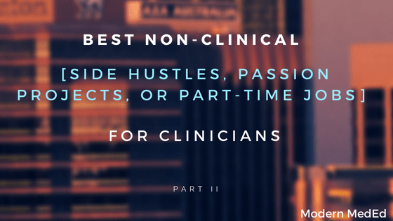 Best Non-Clinical Side Hustles Any Clinician Can Start – Part 2