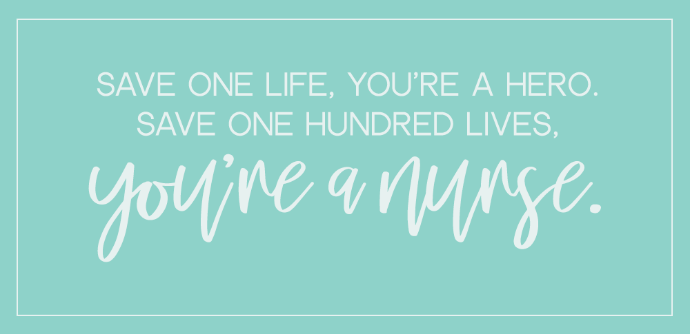 Inspiring Nursing Quotes to Get You Through the Day