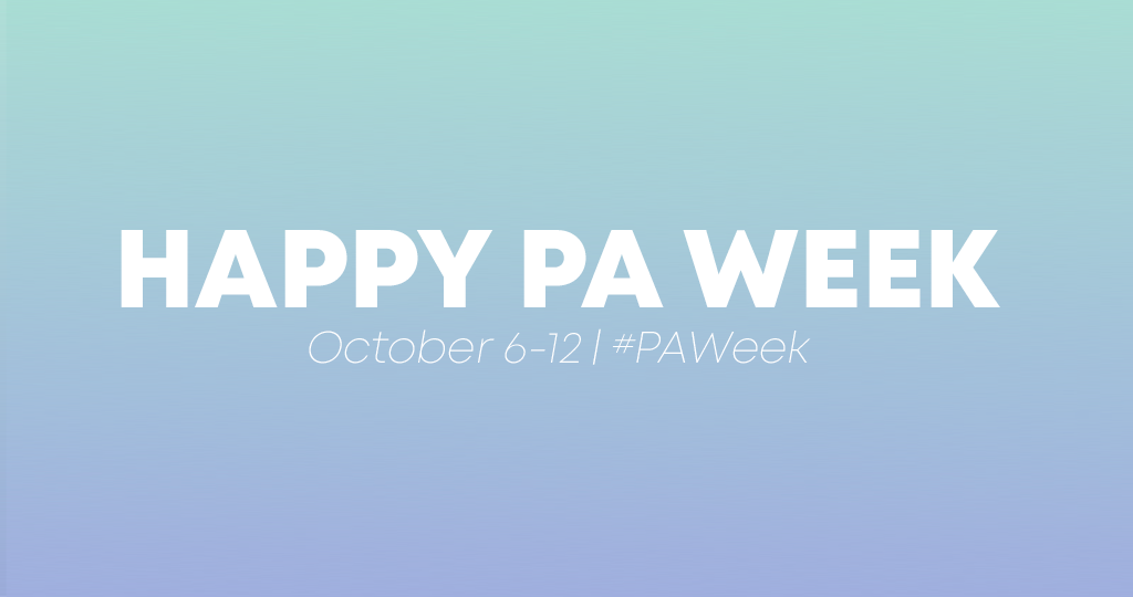 PA Week: 3 Ways to Celebrate